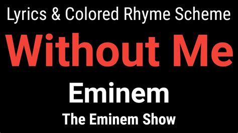 colored lyrics eminem without me lyric colored rhyme scheme