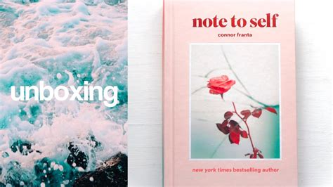 note to self affirmations to books unboxing connor franta s book note to self