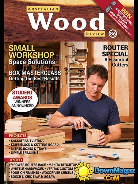 woodworking magazines reviews australian wood review march 2015 187 pdf