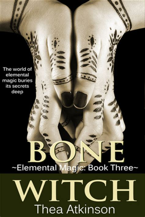 the chosen witch the coven elemental magic books bone witch elemental magic 3 by thea atkinson reviews