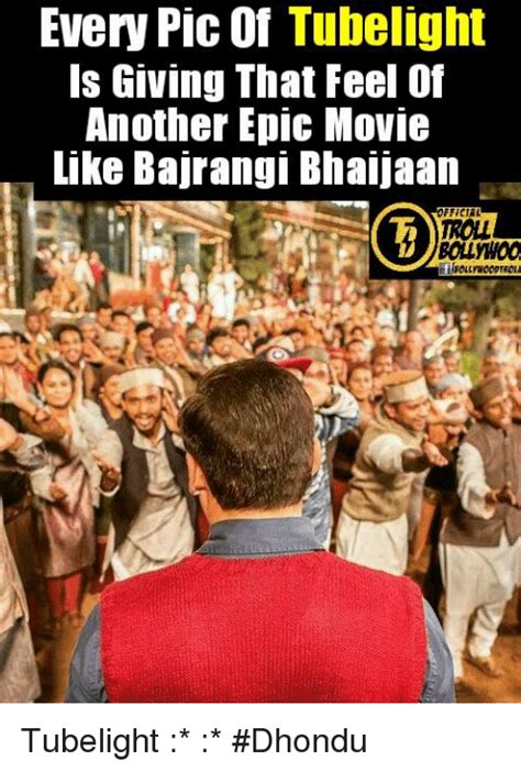 Epic Movie Meme - every pic of tubelight is giving that feel of another epic
