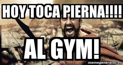Memes De Gym En Espaã Ol - meme personalizado hoy toca pierna al gym 4153250