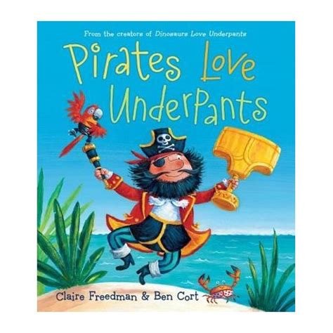 pirates love underpants pirates love underpants english wooks