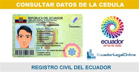 donde votar consulta la cedula de ciudadania de colombia consultar datos c 233 dula registro civil ecuadorlegalonline