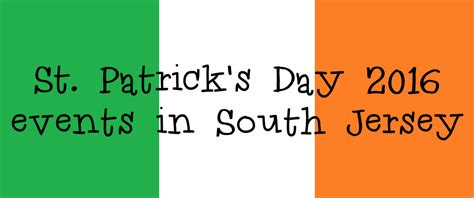 st s day 2016 atlanta st s day 2016 events in south jersey