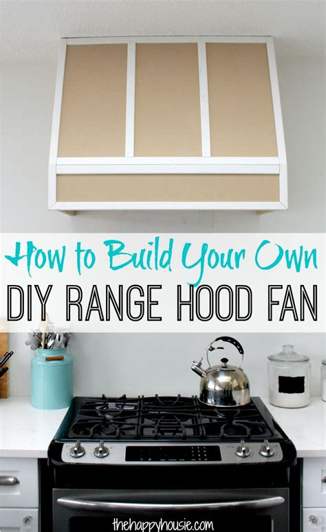 how to build a stove fan how to build a diy range hood fan for a broan insert