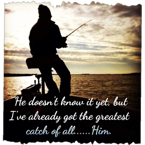 Love Fishing Quotes by Gallery For Gt Fishing Quotes About Love