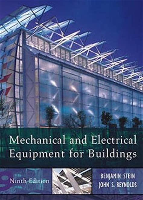 mechanical and electrical systems in buildings 6th edition what s new in trades technology books gold prospecting equipment prospecting equipment