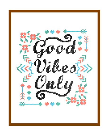 pattern quotes art instant download cross stitch pattern good vibes only