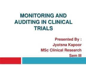 Clinical Trials In Monitoring And Auditing In Clinical Trials