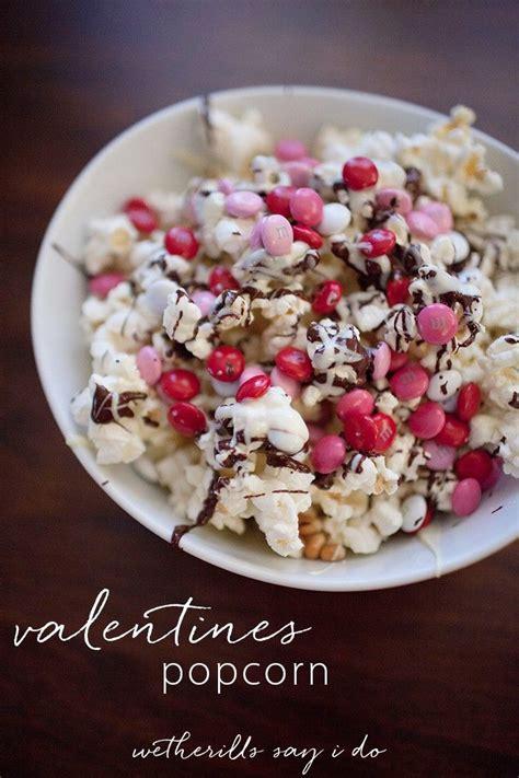 valentines popcorn valentine s day popcorn date in recipe