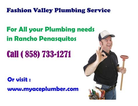 fashion valley plumbing service call us today 858
