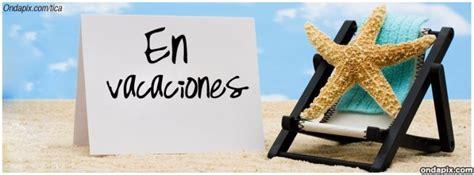 imagenes de vacaciones gratis imagenes de vacaciones para facebook ciudad facebook