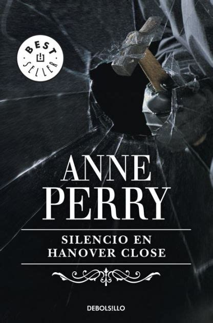 silencio en hanover close 8497594185 silencio en hanover close inspector thomas pitt 9 by anne perry nook book ebook barnes