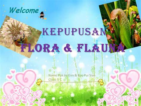 membuat makalah flora dan fauna kepupusan flora dan fauna kaladevi0104 s blog