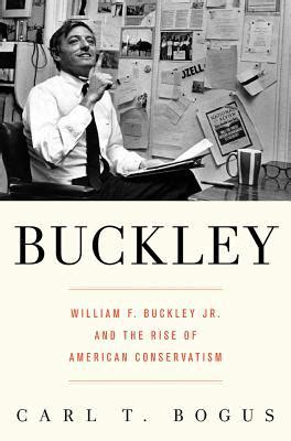 Carl S Jr Check Gift Card Balance - buckley william f buckley jr and the rise of american conservatism by carl t