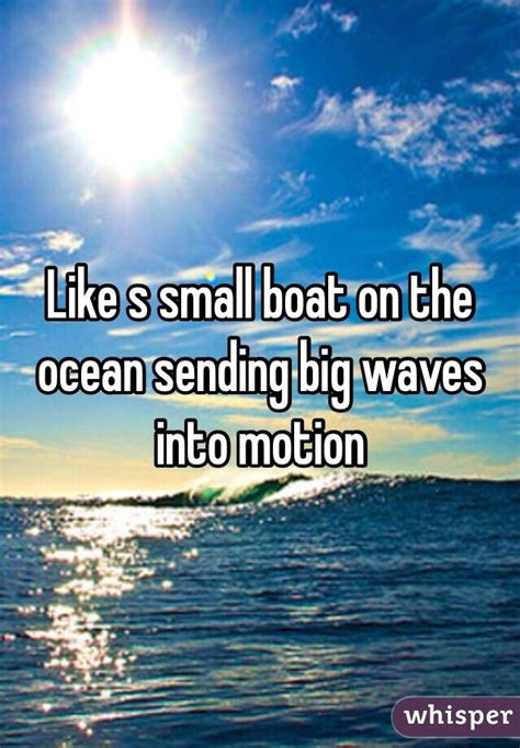 small boat in the ocean like s small boat on the ocean sending big waves into motion