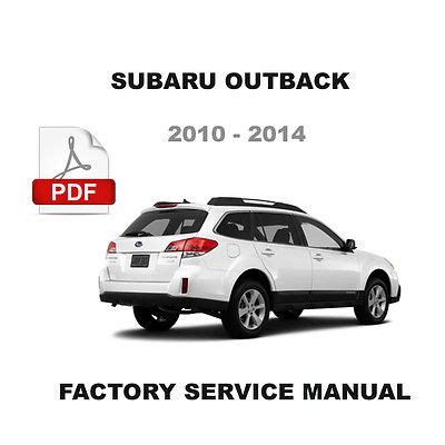 subaru outback 2010 2014 factory service repair workshop subaru outback 1996 1999 factory oem service repair workshop shop fsm manual
