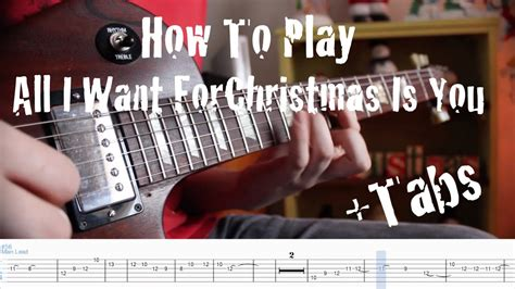 how to play all i want for christmas minor key ft how to play all i want for christmas is you on guitar