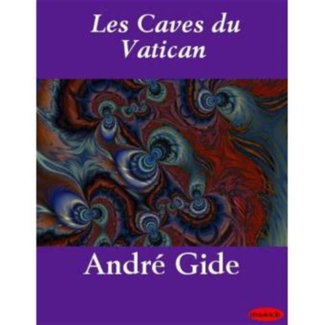 libro les caves du vatican les caves du vatican epub andr 233 gide achat ebook achat prix fnac