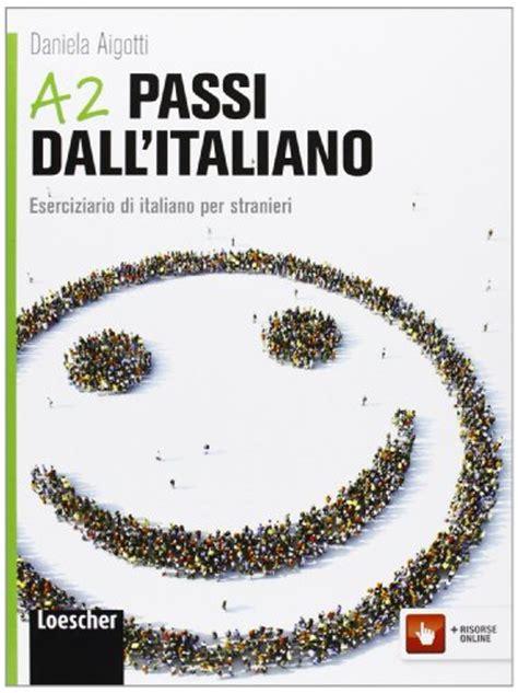 test a2 italiano per permesso di soggiorno dall a1 all a2 l italiano di base per il permesso di