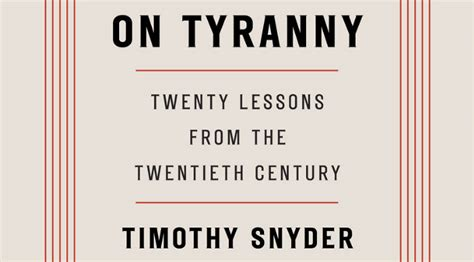 summary of timothy snyder s on tyranny key takeaways analysis books book review by book review by darryl holter the collapse