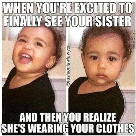 Sister Memes Funny - 18 reasons your older sister is the best blessing funny