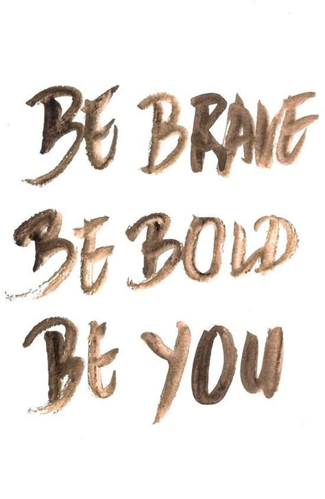 Quotes Poster Be Brave Be Brave Be Bold Be You Inspirational Quote Word Print