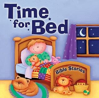 time for bed bible stories by juliet david reviews