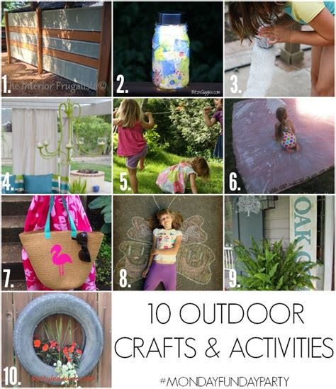 10 outdoor crafts activities monday funday link