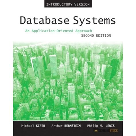 On Database 2nd Edition solution manual for database systems an application