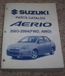 Suzuki Aerio Parts Catalog Aerio 2004 Suzuki Aerio Manuals