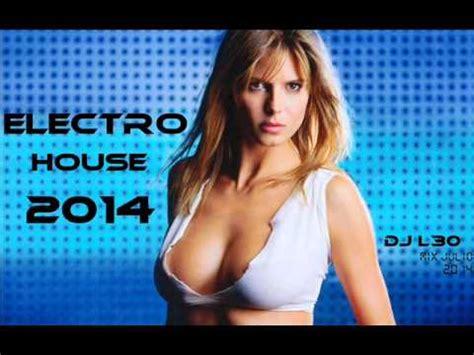 lo mas escuchado electro house 2014 youtube mix musica electronica 2014 lo mas nuevo new mix