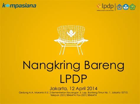 Motivation Letter Lpdp Presentasi Beasiswa Lpdp Lengkap Indonesia Presidential Scholarshi