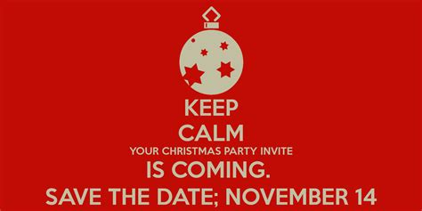 keep calm your christmas party invite is coming save the