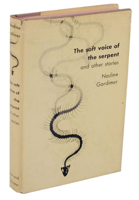 Soft Voice Of The Serpent Essay by The Soft Voice Of The Serpent And Other Stories Nadine Gordimer