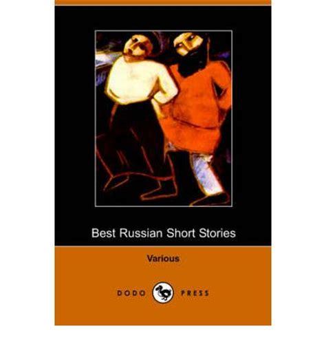 best russian short stories b01a6x10c2 best russian short stories various 9781406501599