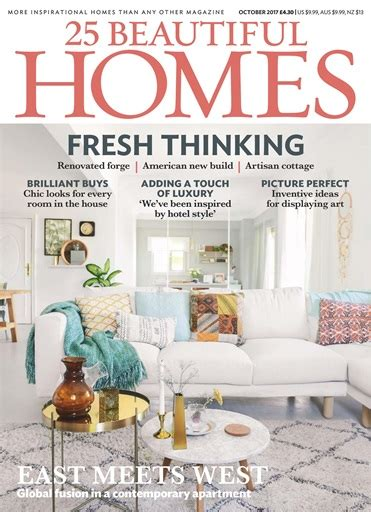 beautiful homes magazine 25 beautiful homes magazine october 2017 subscriptions