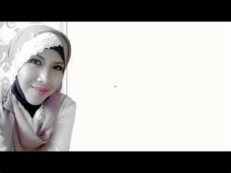 tutorial hijab pesta kebaya you tube tutorial hijab segi empat untuk kebaya pesta mudah