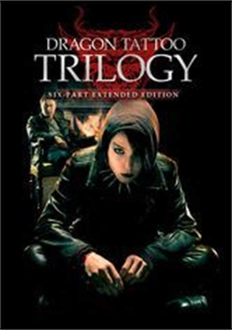 dragon tattoo extended edition dragon tattoo trilogy extended edition netflix show