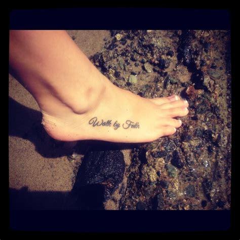 walk by faith foot tattoo best 25 faith foot tattoos ideas on faith