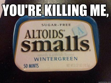 You Re Killin Me Smalls Meme - you re killing me smalls quickmeme