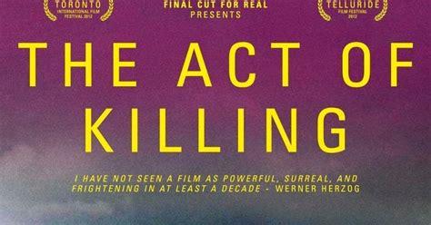 film dokumenter jagal soeharto bukan pahlawan movie review the act of killing