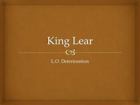 themes in king lear act 4 ppt major themes in king lear powerpoint presentation