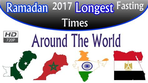 ramadan fasting hours 2018 ramadan 2017 fasting times around the world