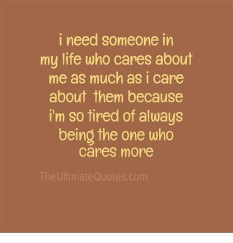 life  cares       care    im  tired