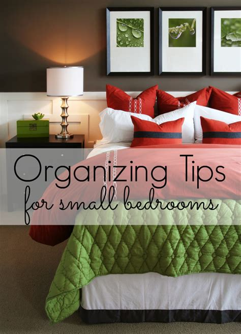 organizing tips for small bedroom world wide wednesday tips for organizing your bedroom the inspired home