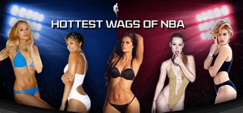 nba wags hottest wives girlfriends of nba players in 2014 wives and girlfriends of nba players