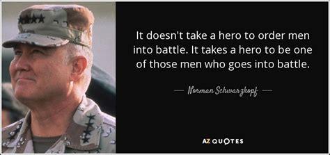 General H Norman Schwarzkopf Essay by Top 25 Quotes By Norman Schwarzkopf Of 58 A Z Quotes