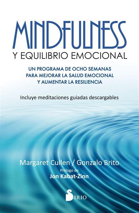 libro comer con mindfulness meditaciones guiadas descargables del libro mindfulness y equilibrio emocional